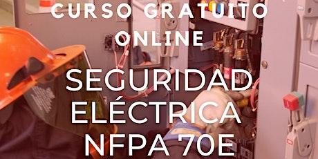"Curso Gratuito ""Seguridad eléctrica NFPA 70E"" entradas"