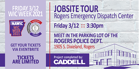WIC Week 2021  : :  JOBSITE TOUR Rogers Emergency Dispatch  : :  March 12th tickets