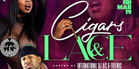 Cigars & Lace tickets