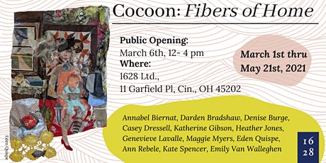 1628 Ltd. Spring Exhibition - Cocoon: FIbers of Home tickets