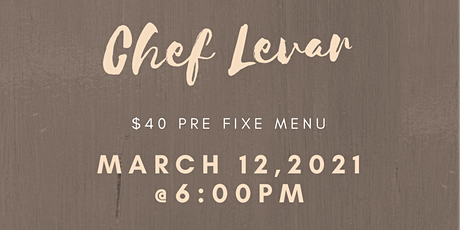 Chef Levar Pop up Restaurant tickets