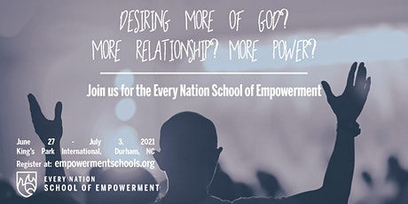 The Every Nation School of Empowerment, Durham, NC tickets