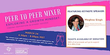 Peer to Peer Mixer: Exploring a Growth Mindset tickets