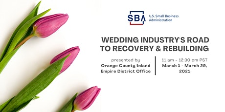 SBA Wedding Industry's Road to Recovery & Rebuilding tickets