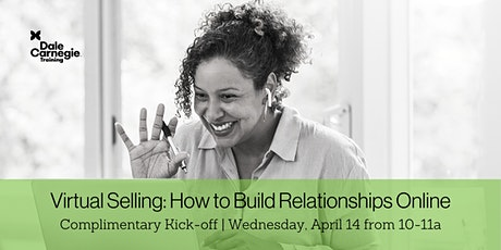 Virtual Selling: How to Build Relationships Online - Kickoff Meeting tickets