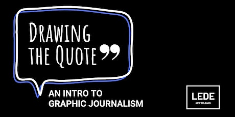 Drawing the Quote: An Intro to Graphic Journalism (Part I) tickets