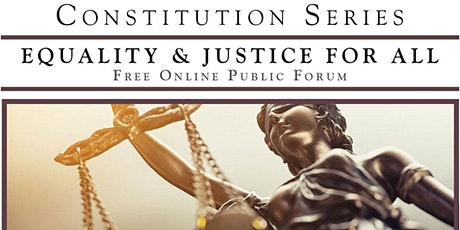 Constitution Series: Equality And Justice For All tickets