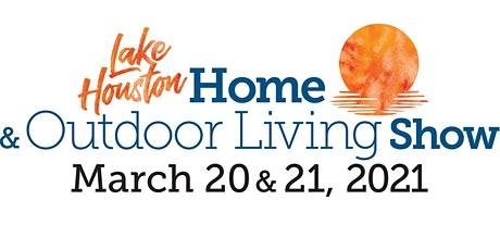 Lake Houston Home & Outdoor Living Show tickets