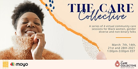 The Care Collective: Virtual Community Care Sessions tickets