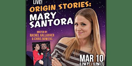 Origin Stories: Mary Santora tickets