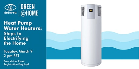 Heat Pump Water Heaters: Steps to Electrifying the Home tickets