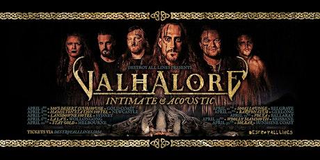 VALHALORE tickets
