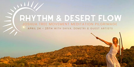 Rhythm and Desert Flow Movement Meditation Pilgrimage-Retreat tickets