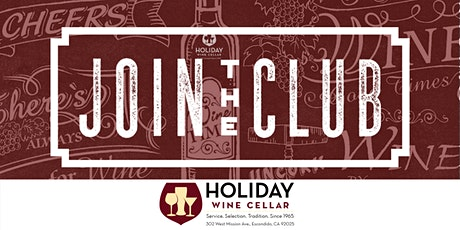 HWC's Wine Club Wines | Tasting Event | RSVP Required | MEMBERS ONLY tickets