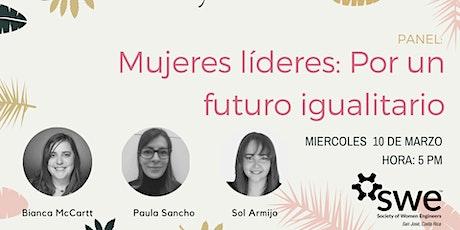 Panel : Mujeres líderes: por un futuro igualitario entradas