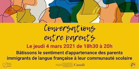 Conversation: Bâtissons le sentiment d'appartenance des parents immigrants billets