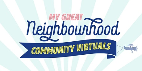 My Great Neighbourhood Community Virtuals: Placemaking Toolkit tickets