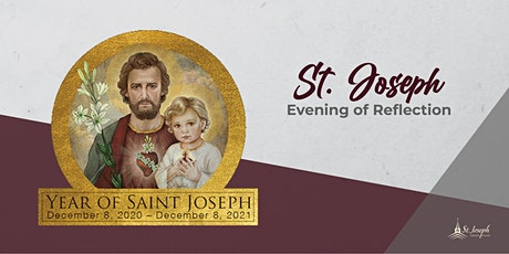 St. Joseph: Evening of Reflection tickets