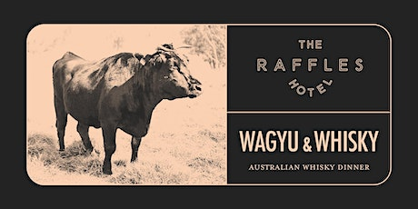 Wagyu & Whisky Series: Australian Whisky (Great Southern Distilling Co) tickets
