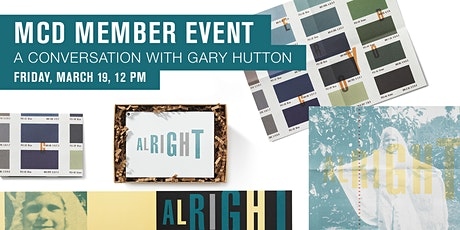 MCD Member Event: A Conversation with Gary Hutton tickets