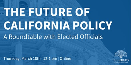 The Future of California Policy: A Roundtable with Elected Officials tickets