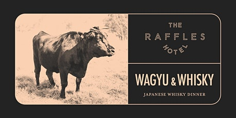 Wagyu & Whisky Series: Japanese Whisky tickets