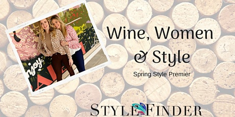 Wine Women & Style: Spring Fashion Show + Wine Tasting tickets