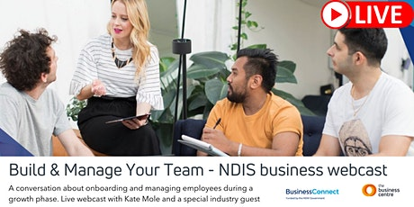 Build and Manage your Team - NDIS Business Webcast tickets