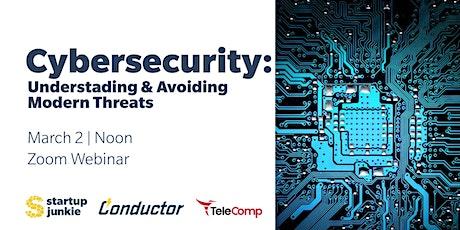 Cybersecurity: Understanding & Avoiding Modern Threats tickets