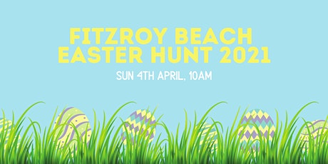 Fitzroy Beach Easter Hunt 2021 tickets