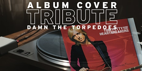 Encore Album Cover Tribute to Tom Petty | LIVESTREAM The Venue tickets