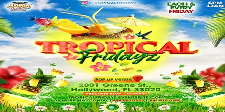 TropicalFridayz tickets