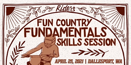 Fundamentals Skills Session |  April 25, 2021 | Dallesport, WA tickets