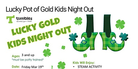 Pot of Gold Kids Night Out tickets