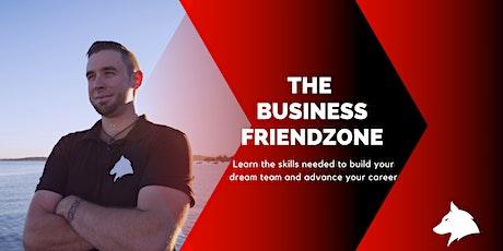 The Business Friendzone - DIGITAL EVENT tickets