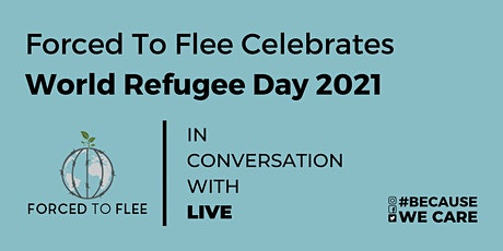 Forced To Flee Celebrates World Refugee Day tickets