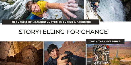 Storytelling for Change: Pursuit of Meaningful Stories During a Pandemic tickets