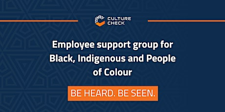 Culture Check-in: Racialized Employee Support Group tickets