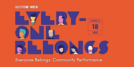 Everyone Belongs - Community Performance tickets