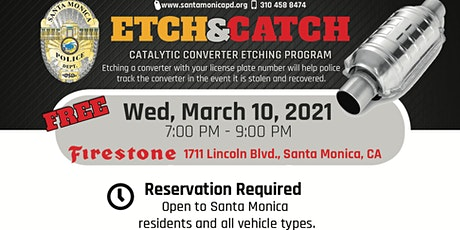 Santa Monica Catalytic Converter Theft Prevention - Etch & Catch tickets