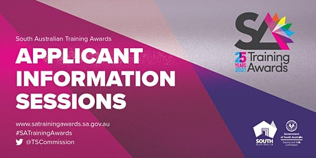 2021 SA Training Awards - Information sessions for applicants tickets