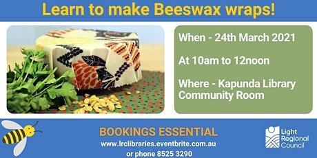 Beeswax Wraps Creative Craft Session @ The Kapunda Library Community Room tickets