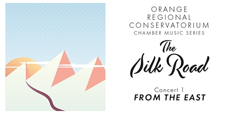 The Silk Road | Concert 1 - From the East tickets