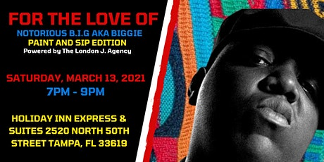 """For The Love of Notorious B.I.G aka """"Biggie"""" - Paint and Sip Edition tickets"""