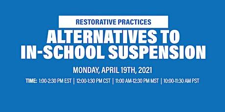 Virtual Workshop: Alternatives To In-School Suspension (ISS) billets
