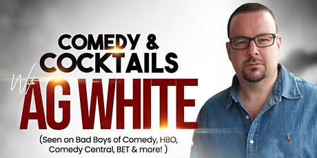 Comedy & Cocktails with AG White,Rickey Pryor & Will Speed@ Jade Fox Lounge tickets