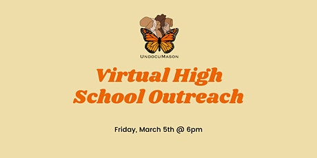 UndocuMason Virtual High School Outreach tickets