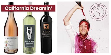 Virtual Wine Event: California Dreamin' tickets