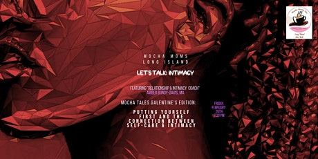 Mocha Moms Gal(entines) Edition: Let's Talk Intimacy tickets