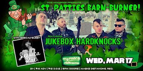 ST. PATTIES BARN-BURNER feat. JUKEBOK HARDKNOCKS W/ JESSICA RAE tickets